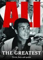 Ali The Greatest Trivia Facts & Quotes