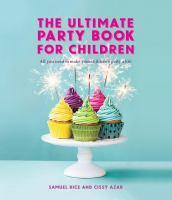 The ultimate party book For Children