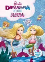 Barbie Dreamtopia Deluxe Colouring and Activity B