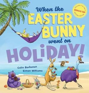 When the Easter Bunny Went on Holiday + CD