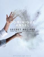 Dominique Ansel Secret Recipes from the World Fam