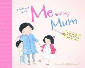 Little Book About Me and My Mum