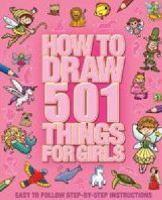 501 Things for Girls to Draw
