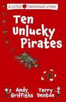 Ten Unlucky Pirates Little Treehouse Story 1