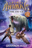 Fire and Ice - #4 Spirit Animals