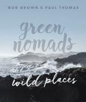 Green Nomads Wild Places