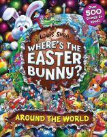 Wheres the Easter Bunny? Around the World