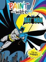 Batman Paint with Water