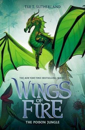 Poison Jungle - #13 Wings of Fire