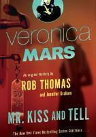 Mr Kiss and Tell Veronica Mars 2