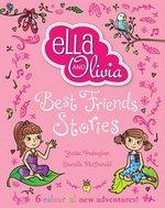 Ella & Olivia - Best Friends Stories