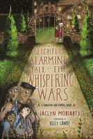 Slightly Alarming Tale of the Whispering Wars The