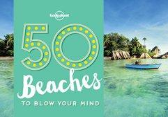 50 Beaches to Blow Your Mind 1
