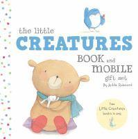 The Little Creatures Book & Mobile Gift Set