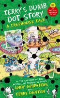 Terry's Dumb Dot Story A Treehouse Tale