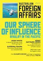 Our Sphere of Influence Rivalry in the Pacific A