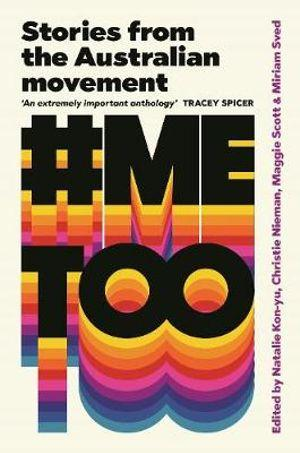 #MeToo Stories from the Australian movement