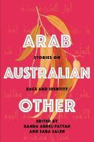 Arab Australian Other Stories on Race & Identity