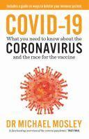 COVID-19 coronavirus and the race for the vaccine
