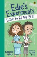 Edie's Experiments 2 How to Be the Best