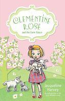 Clementine Rose and the Farm Fiasco #4