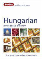 Berlitz Language Hungarian Phrase Book & Dictionar