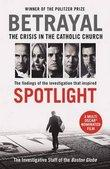 betrayal crisis in the catholic church spotlight