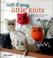 Cute and Easy Little Knits