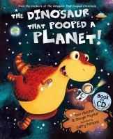 Dinosaur That Pooped A Planet The   Book and CD