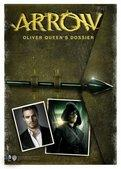 Arrow - Oliver Queens Dossier