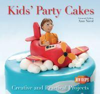 Kids Party Cakes Quick and Easy Proven Recip