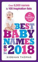 Best Baby Names for 2018 Over 8 000 names and 100