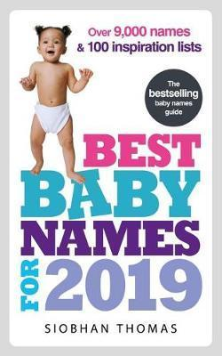 Best Baby Names for 2019 Over 8 000 names and 100
