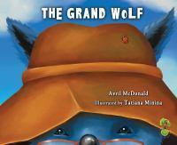 The Grand Wolf Helping Children Deal With Change Loss and   Grief