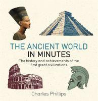 The Ancient World in Minutes