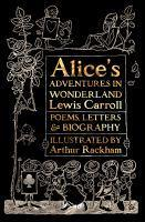 Alice's Adventures in Wonderland Poems Letters &
