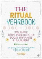 The Ritual Yearbook 365 Simple Daily Practices to