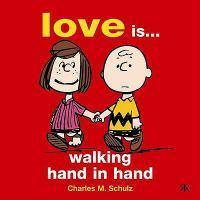 PEANUTS GIFT BKS LOVE IS WALKING HAND IN
