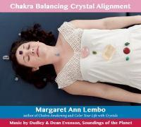 Cd Chakra Balancing Crystal Alignment
