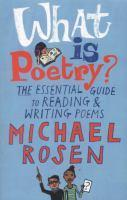 What Is Poetry? The Essential Guide to Reading an