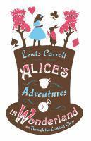 Alice's Adventures in Wonderland and Alice's Adven