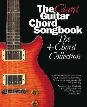GIANT GUITAR CHORD SONGBOOK THE  THE 4 CHORD COLLECTION