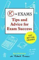 A* in Exams Tips and Advice for Exam Success