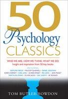 50 PSYCHOLOGY CLASSICS WHO WE ARE HOW WE