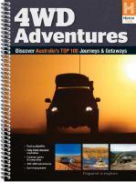 4WD Adventures Discover Australia s Top 100 Journeys and    Getaways