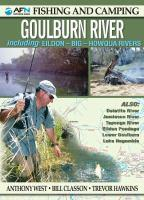 FISHING AND CAMPING GUIDE TO GOULBURN RIVER