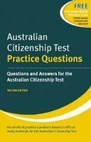 AUSTRALIAN CITIZENSHIP TEST PRACTICE QUESTIONS REVISED