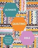 Ultimate Quilting Bible A Complete Reference with