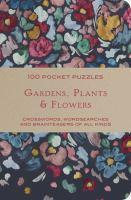 Gardens And Flowers 100 Pocket Puzzles