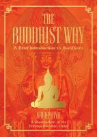 The Buddhist Way A Brief Introduction to Buddhism
